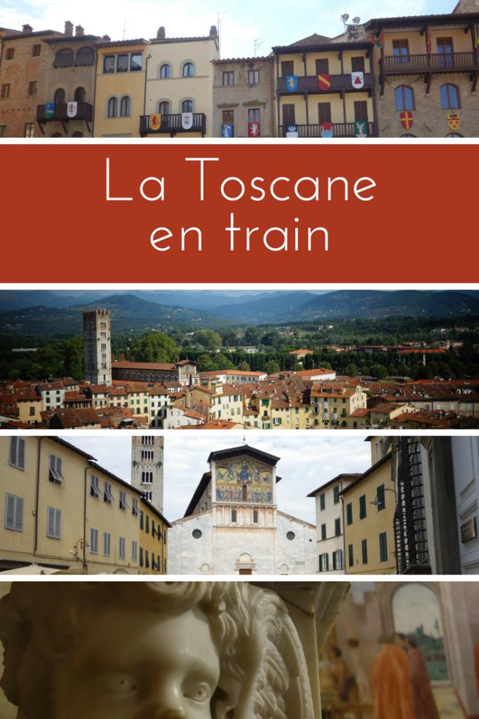 La Toscane en train - Mon expérience